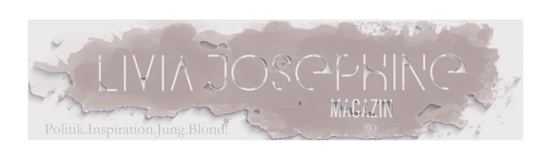 Livia Josephine Magazin